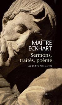 Sermons, traités, poème : les écrits allemands