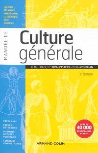 Manuel de culture générale : histoire, religions, philosophie, littérature, arts, sciences