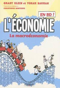 L'économie en BD ! : la macroéconomie