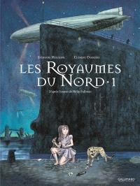 Les royaumes du Nord : à la croisée des mondes. Volume 1