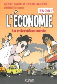 L'économie en BD ! : la microéconomie