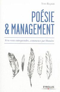 Poésie et management : si tu veux entreprendre, commence par Homère