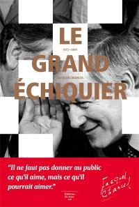 Le Grand échiquier, 1972-1989