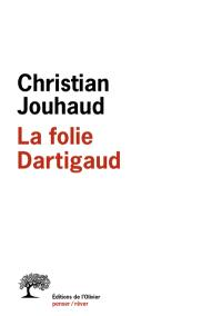 La folie Dartigaud