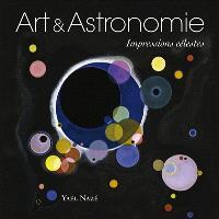 Art & astronomie : impressions célestes