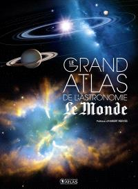 Le grand atlas de l'astronomie