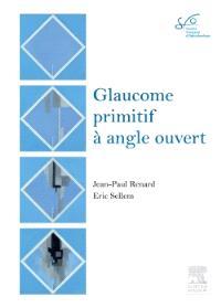 Glaucome primitif à angle ouvert