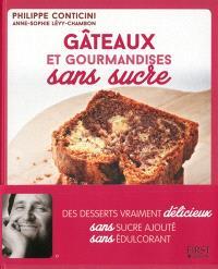Gâteaux et gourmandises sans sucre : des desserts vraiment délicieux sans sucre ajouté, sans édulcorant