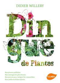 Dingue de plantes