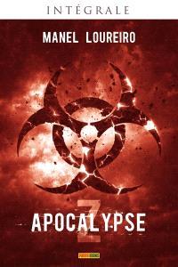 Apocalypse Z : intégrale
