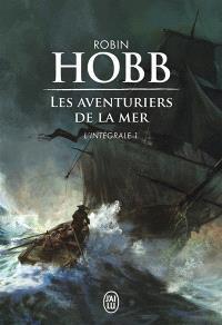 Les aventuriers de la mer : intégrale. Volume 1