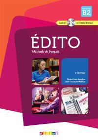 Edito, méthode de français, niveau B2