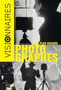 Les plus grands photographes