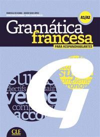 Grammaire contrastive, A1-A2 : para hispanohablantes