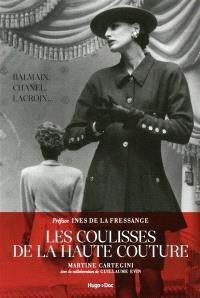 Les coulisses de la haute couture : Balmain, Chanel, Lacroix...