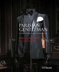 Parisian gentleman : éloge de l'élégance à la française