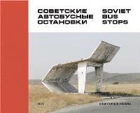 CHRISTOPHER HERWIG SOVIET BUS STOPS /ANGLAIS