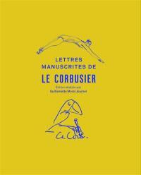 Les lettres manuscrites de Le Corbusier