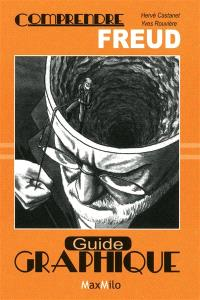 Comprendre Freud : guide graphique