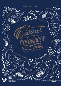 Carnet de coloriages : 45 artistes et leurs idées folles