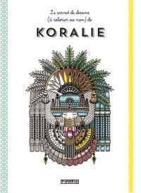 Le carnet de dessins (à colorier ou non) de Koralie