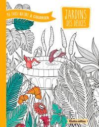 Jardins des délices : ma pause nature à colorier