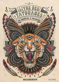Le livre des tatouages : 100 modèles à colorier