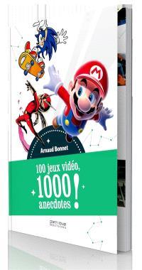 100 jeux vidéo, 1.000 anecdotes !