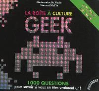 La boîte à culture geek : 1.000 questions pour savoir si vous en êtes vraiment un !