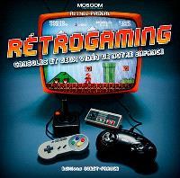 Rétrogaming : consoles et jeux vidéos de notre enfance