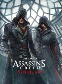 Tout l'art de Assassin's creed syndicate