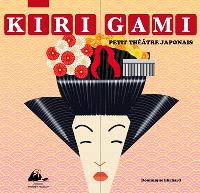 Kirigami : petit théâtre japonais