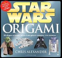 Star Wars origami : 36 pliages en papier venus d'une galaxie lointaine, très lointaine...