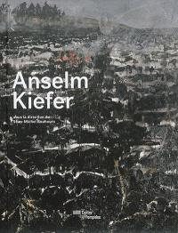 Anselm Kiefer : exposition, Paris, Centre Pompidou du 16 décembre 2015 au 18 avril 2016