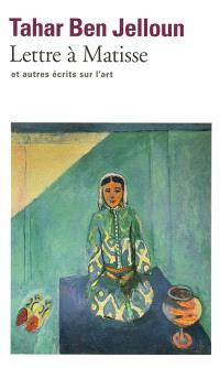 Lettre à Matisse : et autres écrits sur l'art