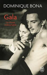 Gala : la muse redoutable