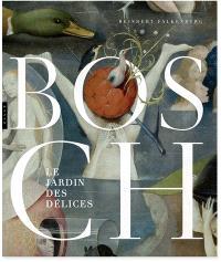 Bosch : Le jardin des délices
