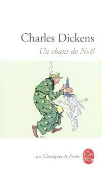 Un chant de Noël, en prose : histoire de fantômes pour la Noël