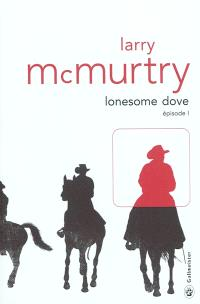 Lonesome Dove. Volume 1