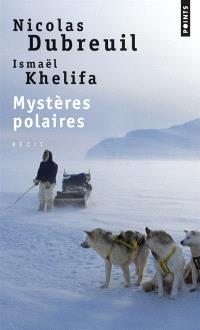 Mystères polaires : récit