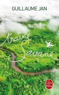 Traîne-savane : vingt jours avec David Livingstone
