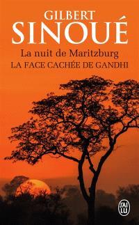 La nuit de Maritzburg : la face cachée de Gandhi