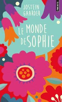 Le monde de Sophie : roman sur l'histoire de la philosophie
