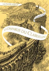 La passe-miroir. Volume 2, Les disparus du Clairdelune