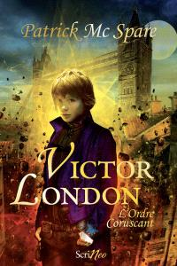 Victor London : l'ordre Coruscant
