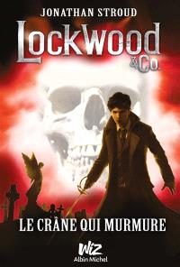 Lockwood & Co., Le crâne qui murmure