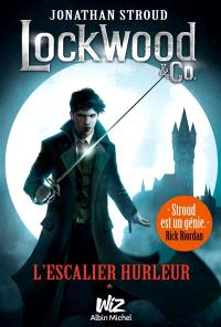 Lockwood & Co., L'escalier hurleur