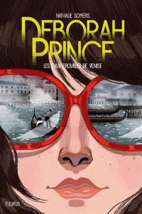 Deborah Prince, Les eaux troubles de Venise