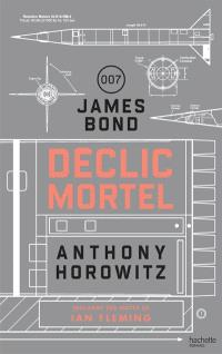 James Bond 007 : déclic mortel
