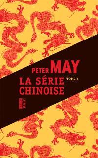 La série chinoise. Volume 1